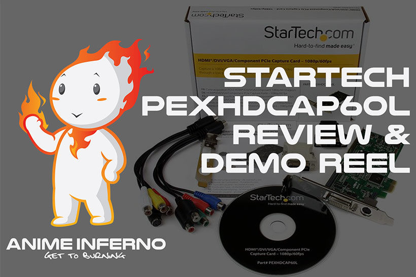 March 2017, StarTech PEXHDCAP60L Capture Card Review & Demo Reel, Feature image