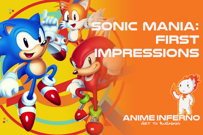 September 2017, Sonic Mania First Impressions Feature image